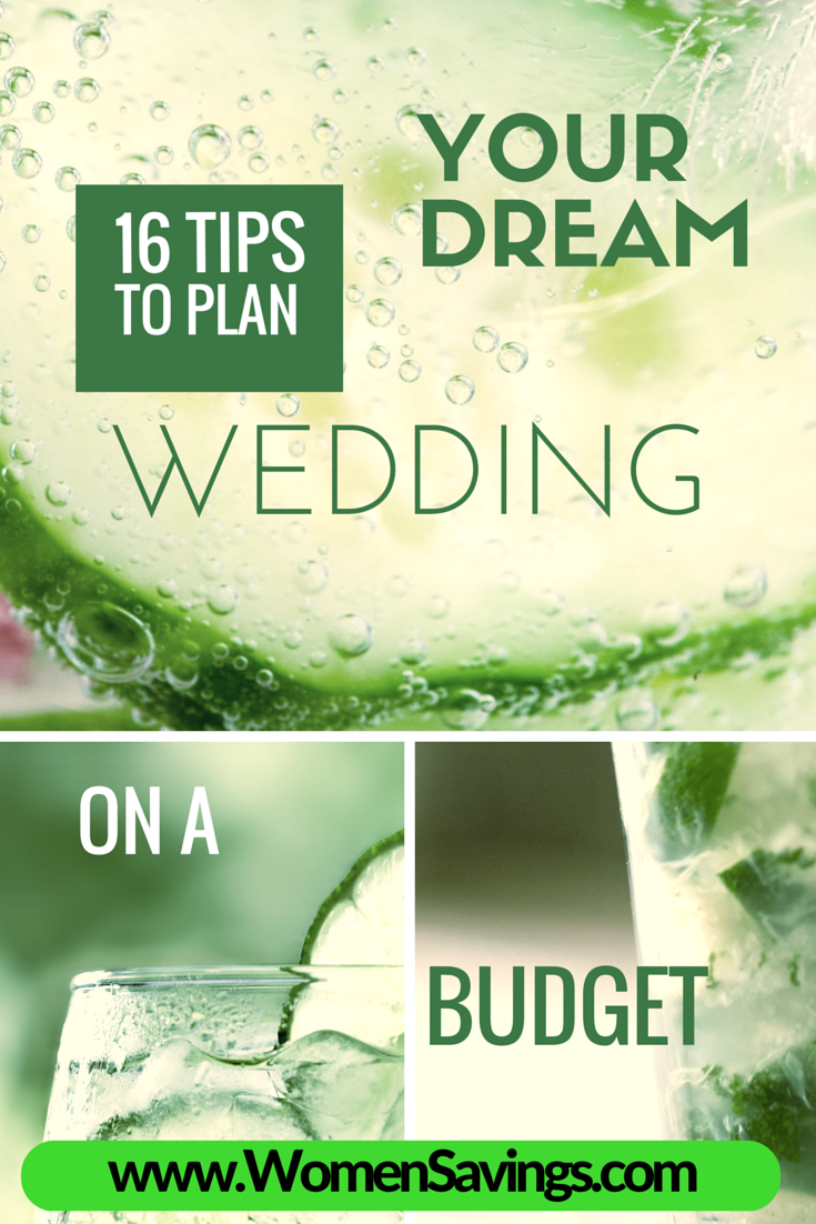 16 Must-Read Tips on Planning your Dream Wedding on a Budget
