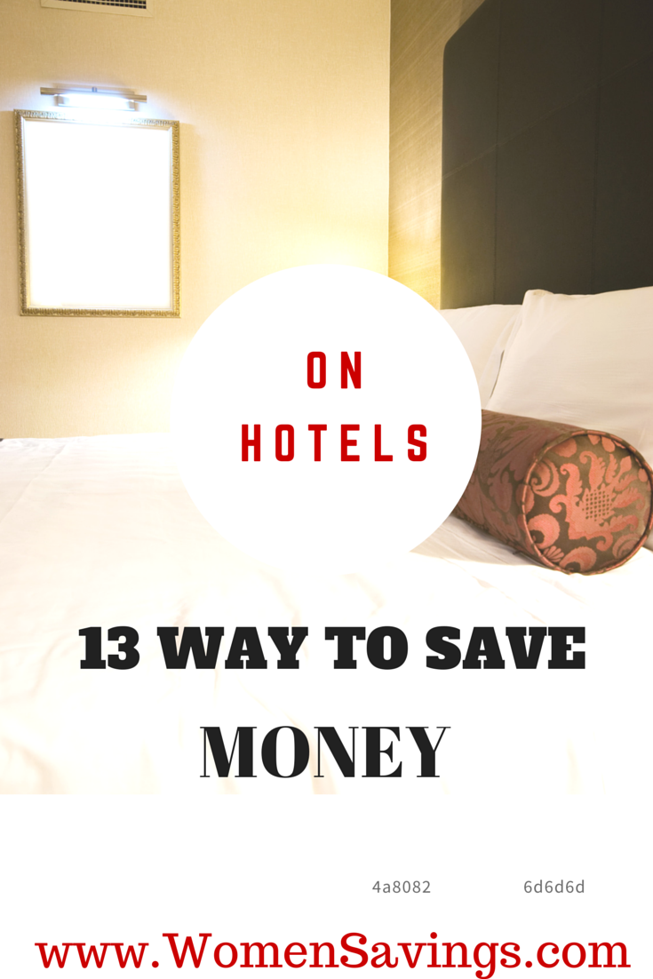 13 Ways to Save Money on Hotel Bills