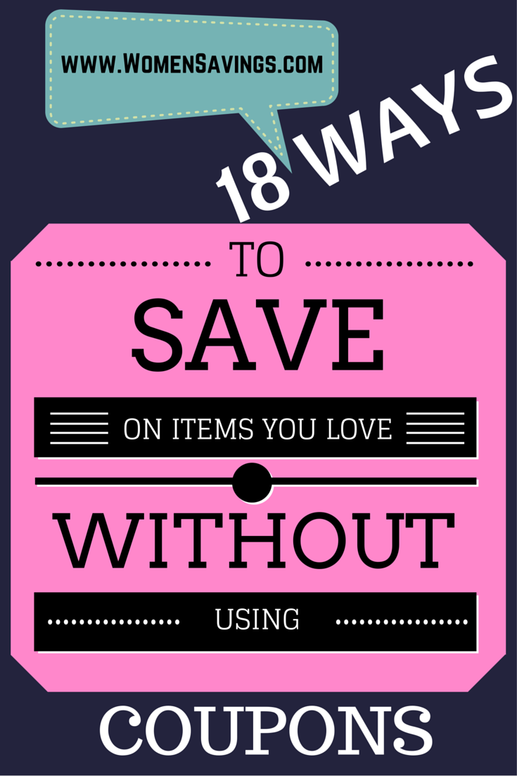 18 Ways to Save on the Items You Love Without Coupons