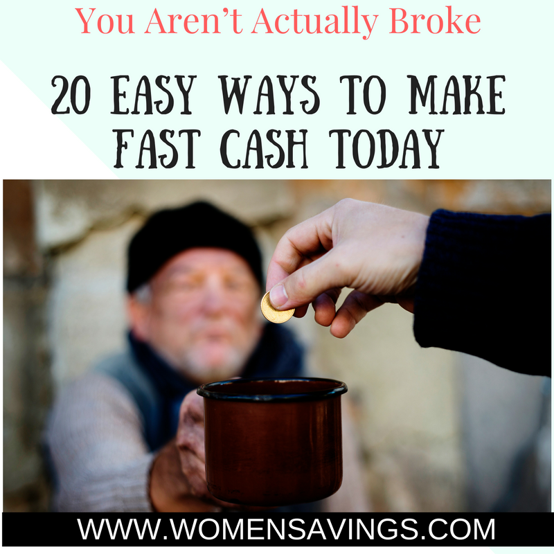You Aren't Actually Broke—20 Easy Ways to Make Fast Cash Today