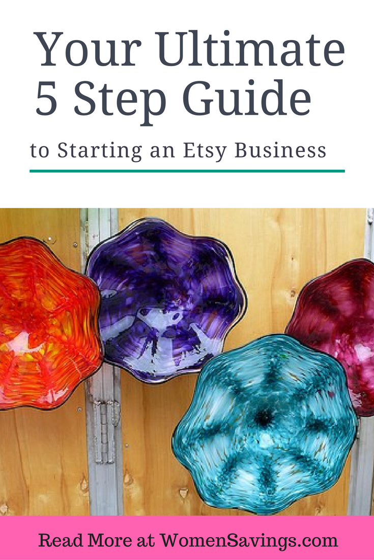 Your Ultimate 5 Step Guide to Starting an Etsy Business