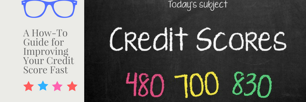A How-To Guide for Improving Your Credit Score Fast
