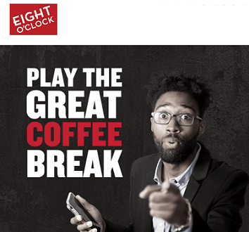 Eight O'Clock Coffee Great Coffee Break Sweepstakes