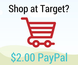 Possible $2.00 via PayPal (Complete the Target Shoppers Study)