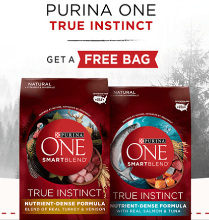 FREE Bag of Purina One True Instinct Dog or Cat Food